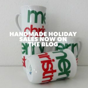 Handmade Holiday Sales at the Pop Shop America Blog | Save Money on Handmade Goods