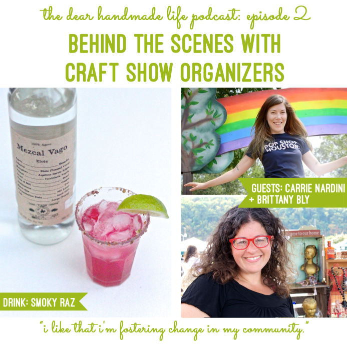 2-behind-the-scenes-with-craft-shows-organizers-with-carrie-nardini-and-brit-charek-on-the-dear-handmade-life-podcast-copy