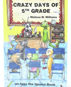 Crazy Days of 5th Grade Cover Melissa M. Willams