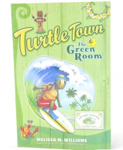 Turtle Town: The Green Room by Melissa M. Williams