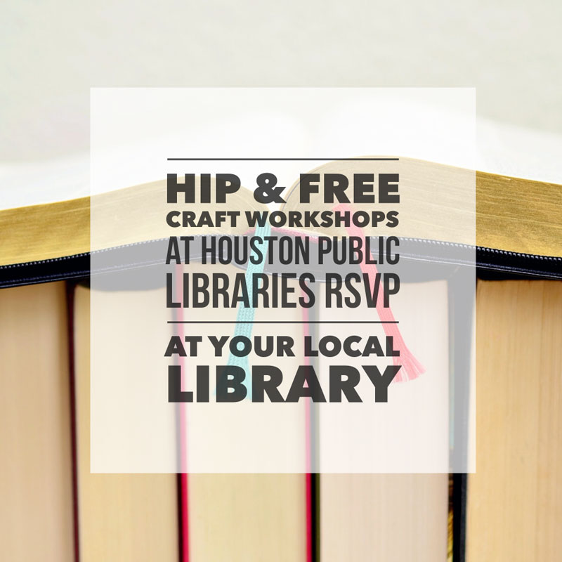 Free pop shop craft workshops at a library near you pop for Craft workshops near me