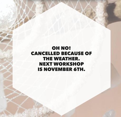 dreamcatchers cancel | dreamcatchers workshop rain cancellation