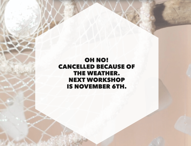 dreamcatchers cancel | dreamcatchers workshop rain cancellation