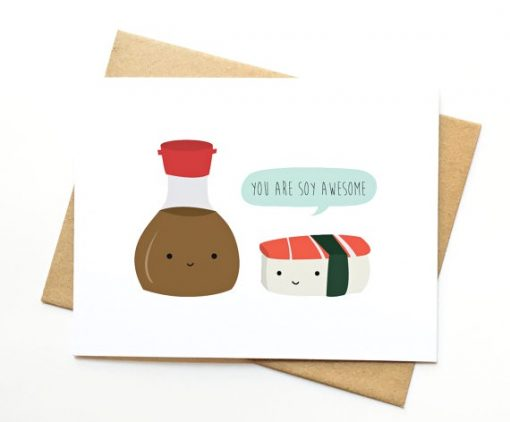you're soy awesome card | kawaii sushi card | handmade cards by Le Trango at Pop Shop America
