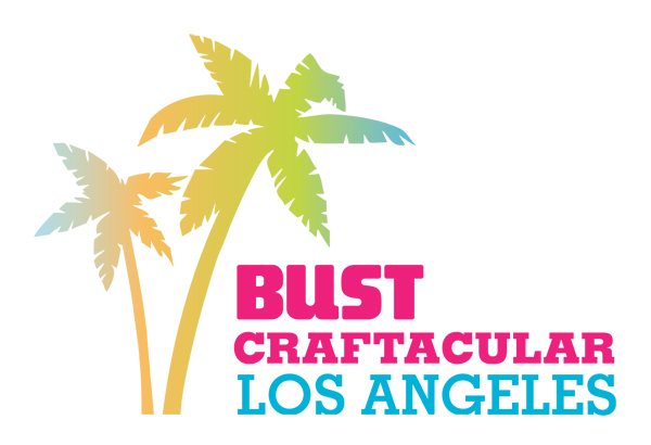 bust craftacular LA | best craft fairs