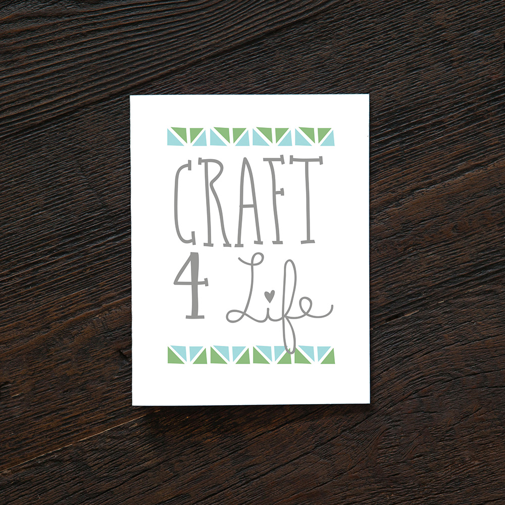 Craft 4 Life Greeting Card