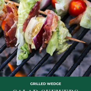 grilled wedge salad skewers recipe pop shop america