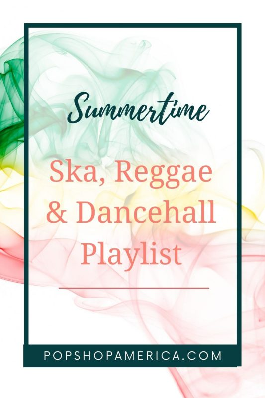 summertime ska playlist pin 2