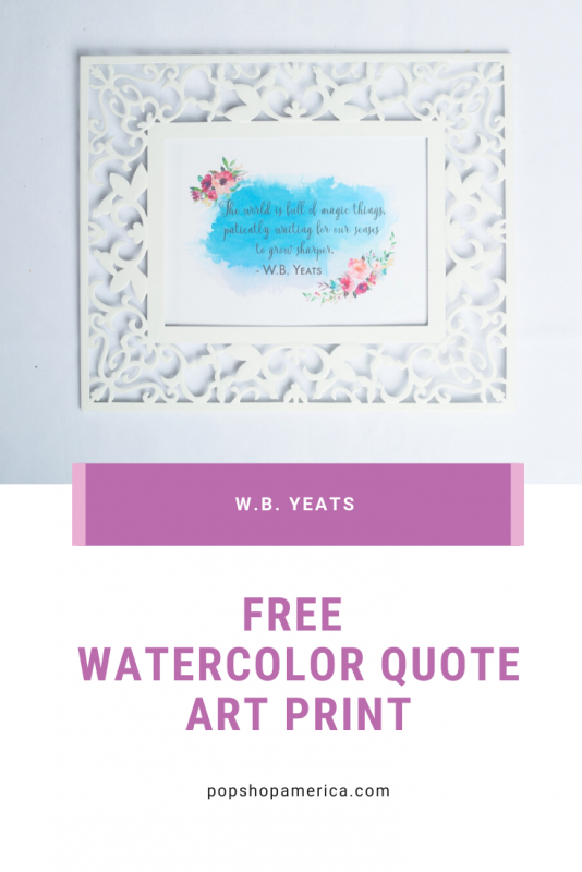 w.b. yeats free watercolor quote art print pop shop america