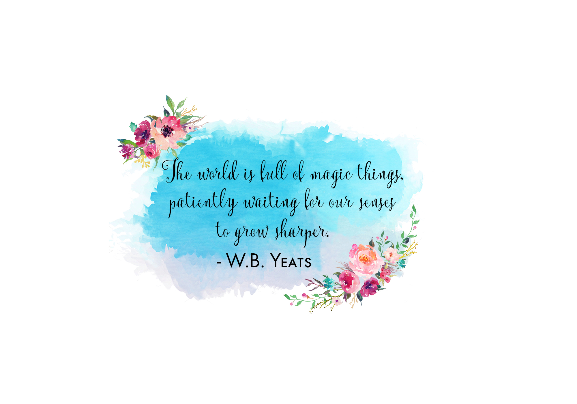 yeats magic quote printable with white background