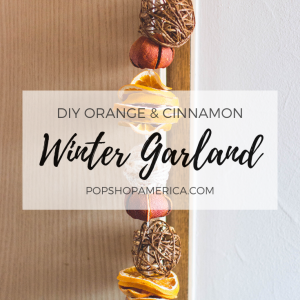 diy orange and cinnamon scented winter garland tutorial pop shop america