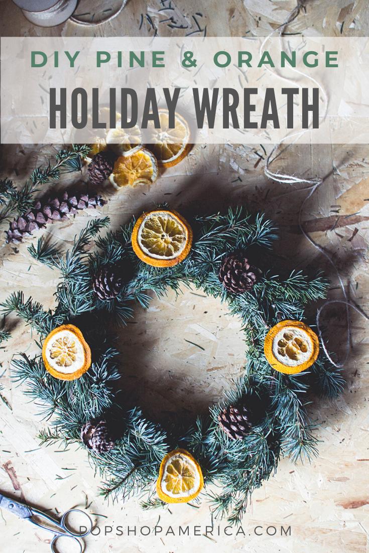 diy pine and orange wreath for christmas pop shop america