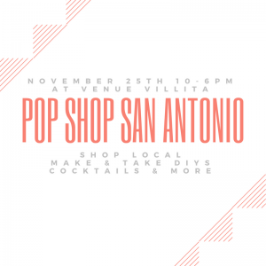 pop shop san antonio art market craft fair
