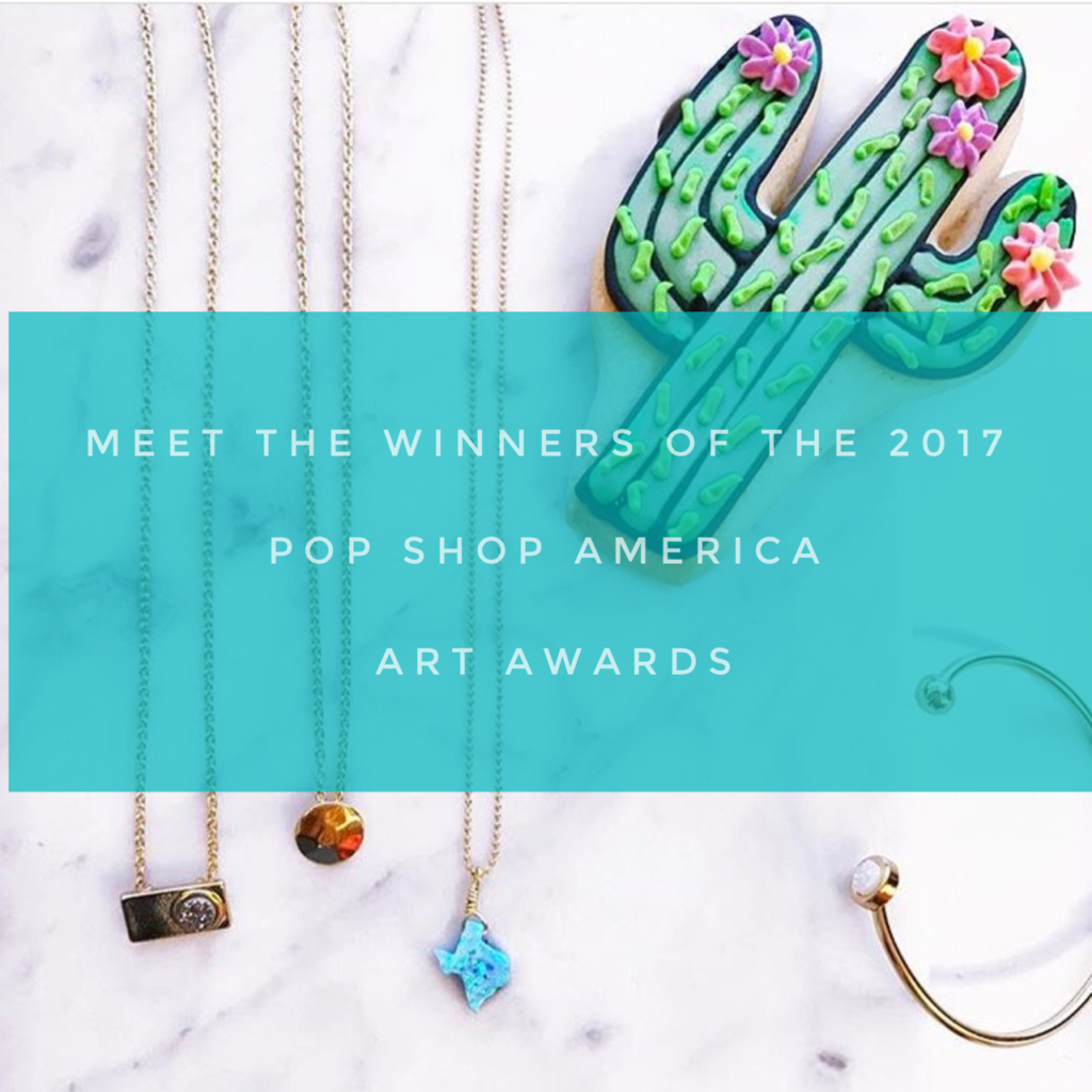 the 2017 pop shop america art awards winners best makers usa