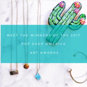 the 2017 pop shop america art awards winners best makers usa