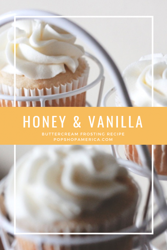 honey and vanilla buttercream frosting pop shop america