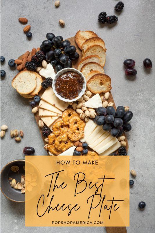 The-Best-Cheese-Plate-Recipe-Idea-Pop-Shop-America
