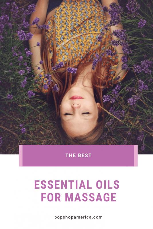 the best essential oils for massage pop shop america