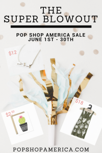 the Super blowout pop shop america sale