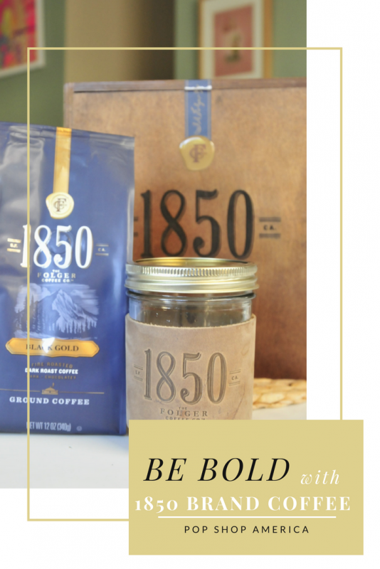 be bold with 1850 brand coffee pop shop america