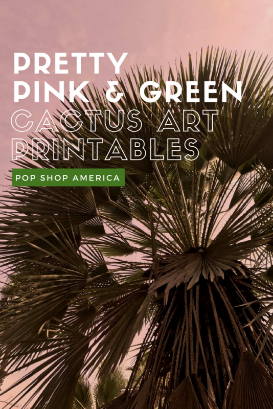 pretty pink and green cactus art printables