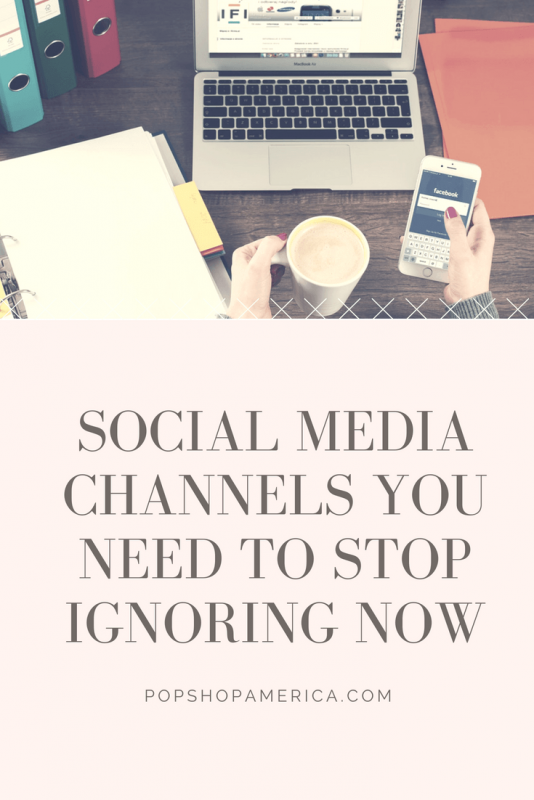 Social media channels you need to stop ignoring now