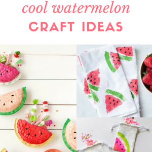 fifteen cool watermelon craft tutorials