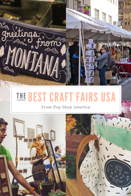 the best craft fairs in the usa 2018
