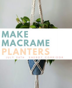 make macrame planters workshop houston