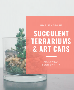 succulent terrariums and art cars pop shop america houston craft classes