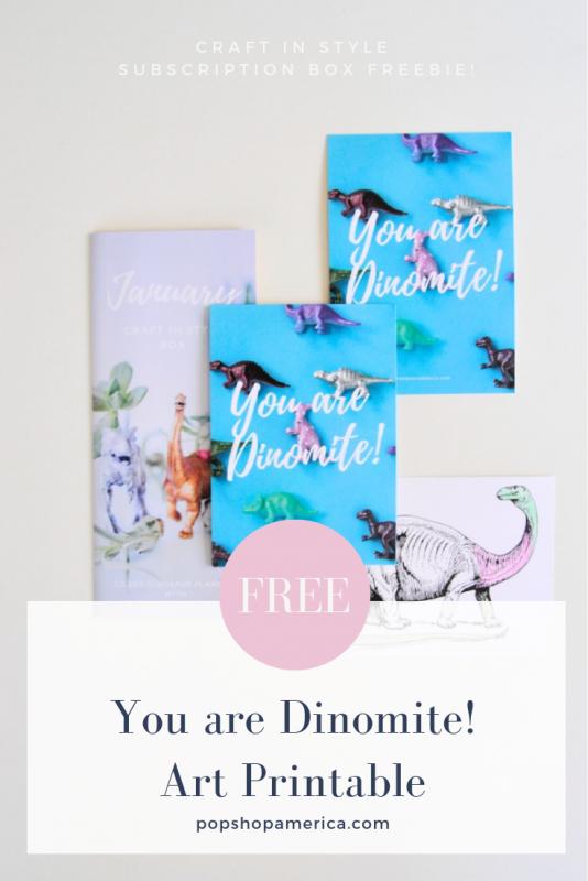 you are dinomite free printable pop shop america