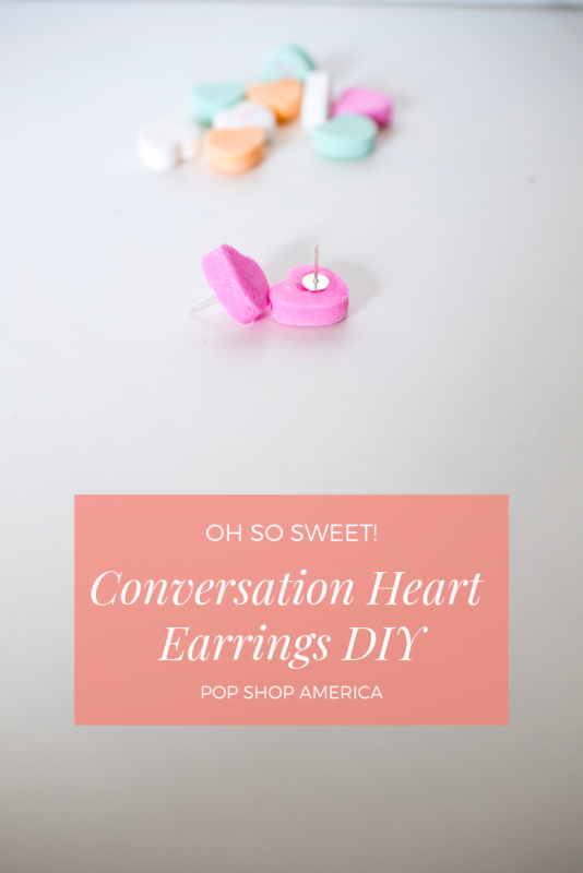 conversation heart earrings diy pop shop america tutorials