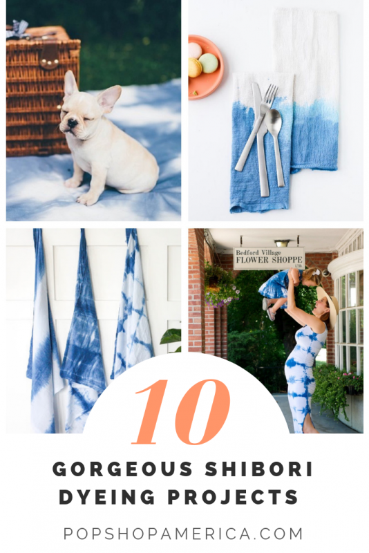 10 gorgeous shibori dyeing projects pop shop america diy blog