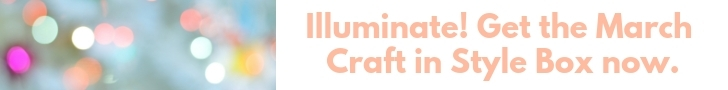 illuminate your life with the craft in style arts and crafts subscription box