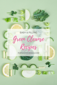 easy and filling green cleanse recipes pop shop america
