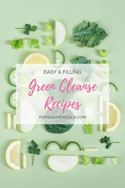 easy-and-filling-green-cleanse-recipes-pop-shop-america