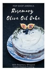 rosemary olive oil cake recipe pop shop america