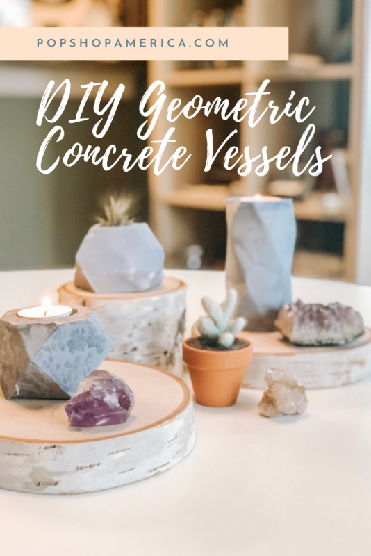 DIY Geometric Concrete Vessels Pop Shop America