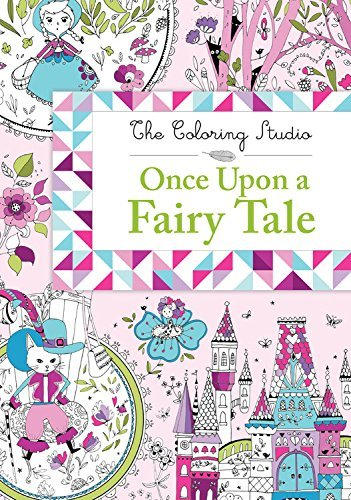 once upon a fairy tale coloring book by the coloring studio
