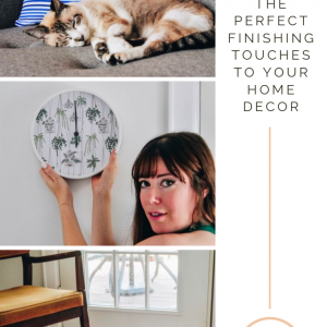 how to add the perfect finishing touches to your home decor
