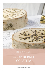 how to make diy wood burned coasters tutorial craft in style subscription