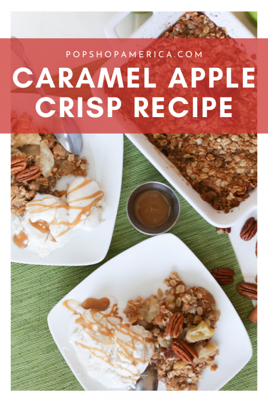 caramel apple crisp recipe pop shop america