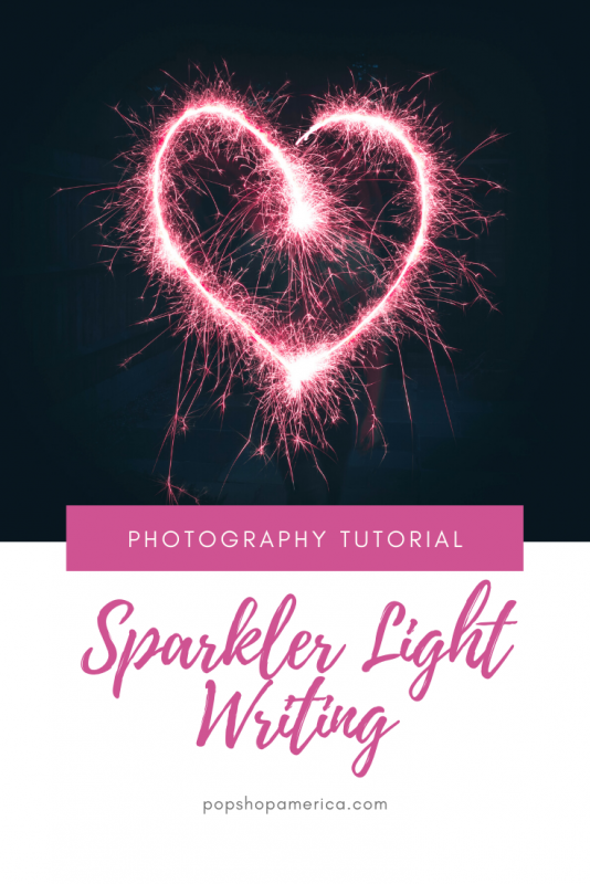 sparkler light writing photo tutorial pop shop america