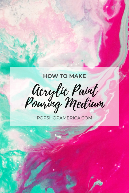 How To Make Acrylic Paint Pouring Medium