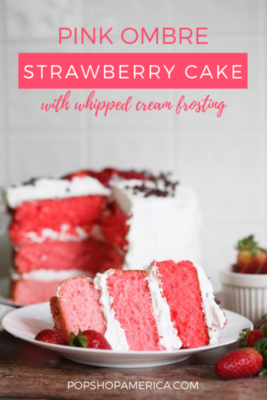 pink ombre strawberry cake with whipped cream frosting