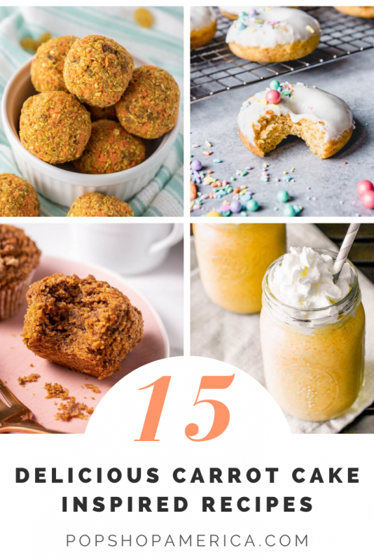 15 delicious carrot cake inspired recipes pop shop america