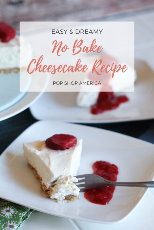 easy no bake cheesecake recipe pop shop america