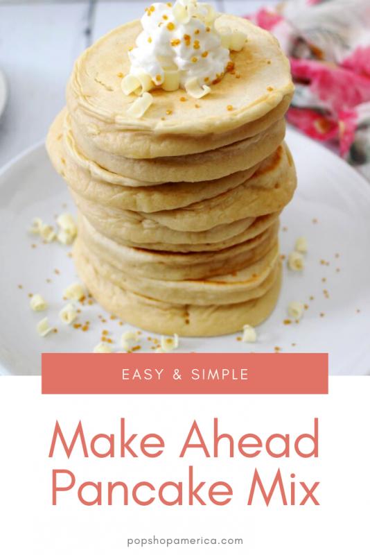make ahead pancake mix recipe pop shop america