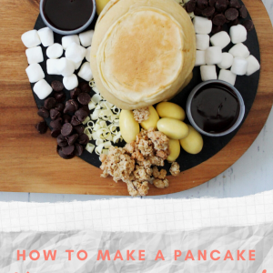 how to make a pancake charcuterie board pop shop america