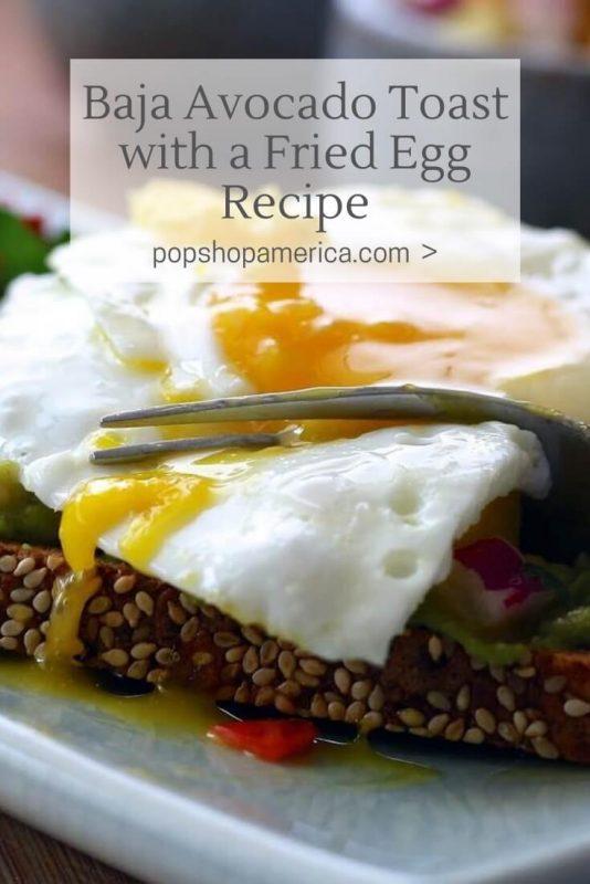 baja-avocado-toast-with-a-fried-egg-recipe-pop-shop-america